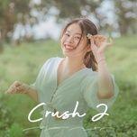 Tải nhạc hot Crush 2 Mp3