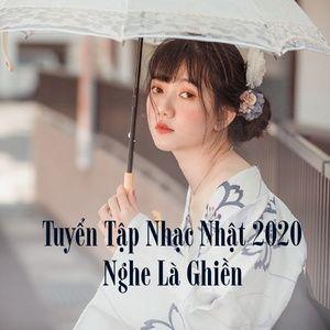 Tải nhạc Zing Tuyển Tập Nhạc Nhật 2020 Nghe Là Ghiền online