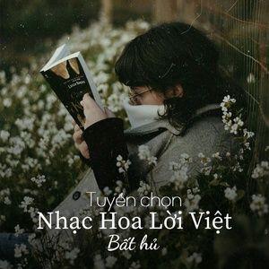 Nghe nhạc Nhạc Hoa Lời Việt Bất Hủ Tuyển Chọn Mp3 miễn phí