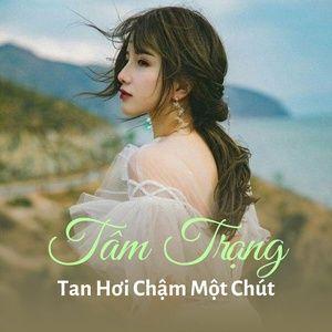 Tải nhạc Tâm Trạng Tan Hơi Chậm Một Chút Mp3 miễn phí về điện thoại