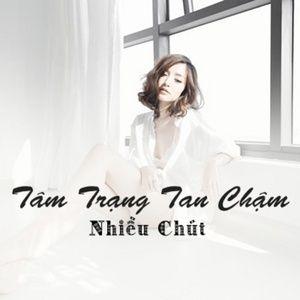 Tải nhạc Tâm Trạng Tan Chậm Nhiều Chút Mp3 hot nhất