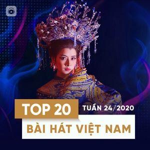 Nghe và tải nhạc Top 20 Bài Hát Việt Nam Tuần 24/2020 về máy