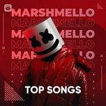 Nghe và tải nhạc Mp3 Những Bài Hát Hay Nhất Của Marshmello online