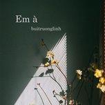 Download nhạc Em À (Single) Mp3 hay nhất