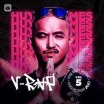 Nghe nhạc Mp3 Nhạc V-Rap Hot Tháng 05/2020 online miễn phí