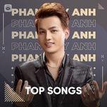 Nghe và tải nhạc hot Những Bài Hát Hay Nhất Của Phan Duy Anh Mp3