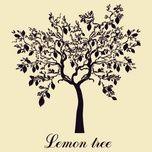 Tải nhạc hay Lemon Tree (Single) Mp3 miễn phí
