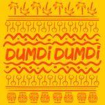 Tải nhạc Dumdi Dumdi (Single) online
