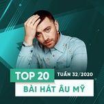 Download nhạc Top 20 Bài Hát Âu Mỹ Tuần 32/2020 hot nhất