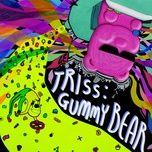 Tải nhạc hot Gummy Bear (Single) trực tuyến