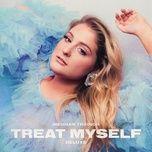 Nghe và tải nhạc hot Treat Myself (Deluxe Edition) trực tuyến