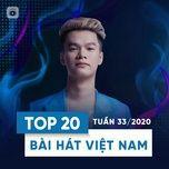 Download nhạc Top 20 Bài Hát Việt Nam Tuần 33/2020 Mp3 online