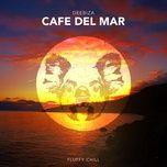 Nghe và tải nhạc hot Cafe Del Mar (EP) Mp3 về điện thoại