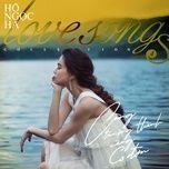 Nghe và tải nhạc Love Songs Collection 4: Càng Trưởng Thành Càng Cô Đơn trực tuyến miễn phí