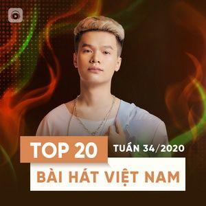 Nghe và tải nhạc hot Top 20 Bài Hát Việt Nam Tuần 34/2020 Mp3