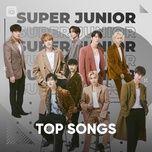 Nghe và tải nhạc Những Bài Hát Hay Nhất Của Super Junior