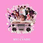 Nghe và tải nhạc Mp3 My! Cyndi! (Mini Album) miễn phí về điện thoại