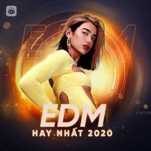 Nghe nhạc EDM Hay Nhất 2020 Mp3 chất lượng cao