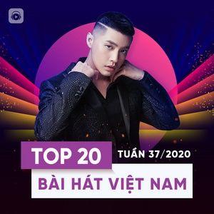 Nghe và tải nhạc Mp3 Top 20 Bài Hát Việt Nam Tuần 37/2020 nhanh nhất về điện thoại