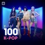 Download nhạc hay Top 100 Nhạc Hàn Hay Nhất Mp3 về máy