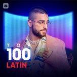 Tải nhạc Mp3 Top 100 Nhạc Latin Hay Nhất online miễn phí