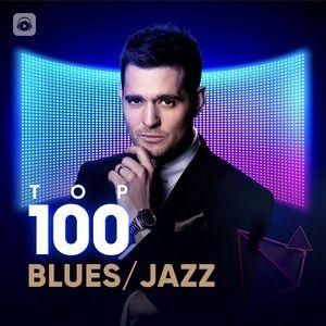 Download nhạc Top 100 Blues/Jazz Hay Nhất hot nhất