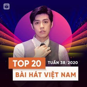Nghe nhạc Bảng Xếp Hạng Bài Hát Việt Nam Tuần 38/2020 - V.A