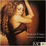 Nghe và tải nhạc hot Mariah En Español Mp3 về máy