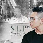 Download nhạc hay S.L.I -EP1: Chỉ Nghe Lúc Buồn về máy