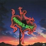 Tải nhạc mama's boy online miễn phí