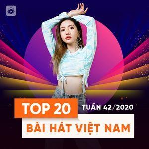 Nghe ca nhạc Bảng Xếp Hạng Bài Hát Việt Nam Tuần 42/2020 - V.A