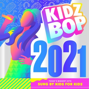 Download nhạc Mp3 KIDZ BOP 2021 hot nhất