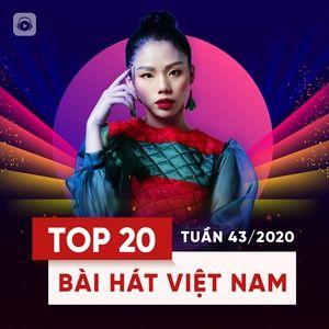 Nghe nhạc Bảng Xếp Hạng Bài Hát Việt Nam Tuần 43/2020 - V.A