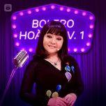 Tải nhạc Bolero Hoài Cổ (Vol. 1) Mp3 nhanh nhất