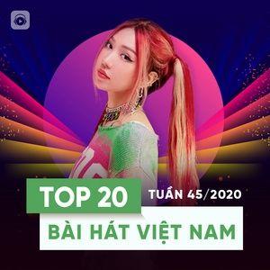 Tải nhạc Bảng Xếp Hạng Bài Hát Việt Nam Tuần 45/2020 Mp3 miễn phí về máy