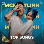 Download nhạc Những Bài Hát Hay Nhất Của MCK & TLINH nhanh nhất về điện thoại