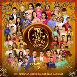 Download nhạc hay Tết Trong Tâm Hồn (Gala Nhạc Việt 7) miễn phí về điện thoại