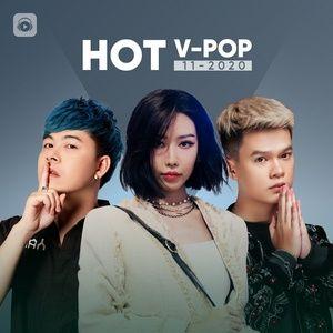 Download nhạc Nhạc Việt Hot Tháng 11/2020 Mp3 về điện thoại