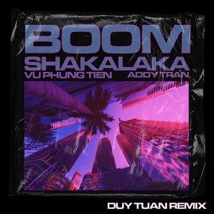 Download nhạc hay Boom Shakalaka (Duy Tuan Remix) nhanh nhất về máy