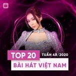 Nghe nhạc Bảng Xếp Hạng Bài Hát Việt Nam Tuần 48/2020 nhanh nhất