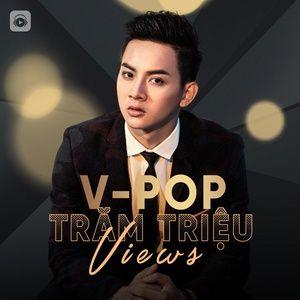 Nghe và tải nhạc hay Nhạc Việt Trăm Triệu Views Mp3 online
