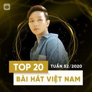 Tải nhạc Mp3 Bảng Xếp Hạng Bài Hát Việt Nam Tuần 52/2020 trực tuyến miễn phí