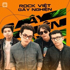 Download nhạc hay Rock Việt Gây Nghiện Mp3 online