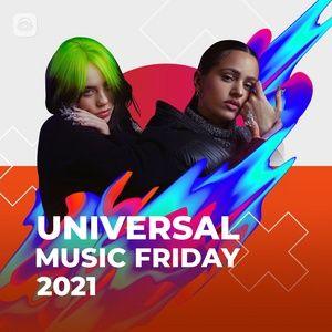 Nghe và tải nhạc hot Universal Music Friday 2021