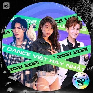 Tải nhạc Dance Việt Hay Nhất 2021 về điện thoại