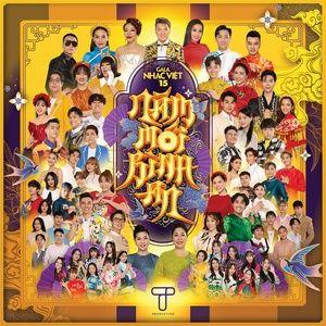 Tải nhạc hay Năm Mới Bình An (Gala Nhạc Việt 15) Mp3 miễn phí về điện thoại