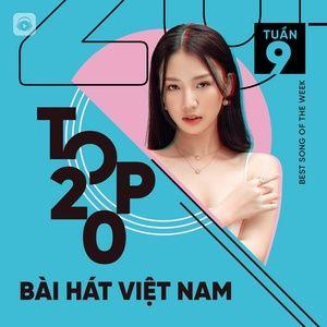 Bảng Xếp Hạng Bài Hát Việt Nam Tuần 09/2021 - V.A