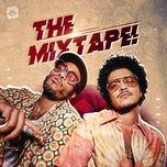 Nghe và tải nhạc hay The Mixtape! Mp3 trực tuyến