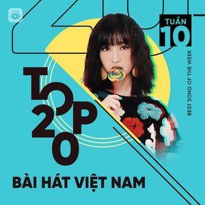 Nghe ca nhạc Bảng Xếp Hạng Bài Hát Việt Nam Tuần 10/2021 - V.A
