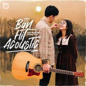 Nghe nhạc Những Bản Hit Acoustic 2021 Nghe Hoài Không Chán - V.A